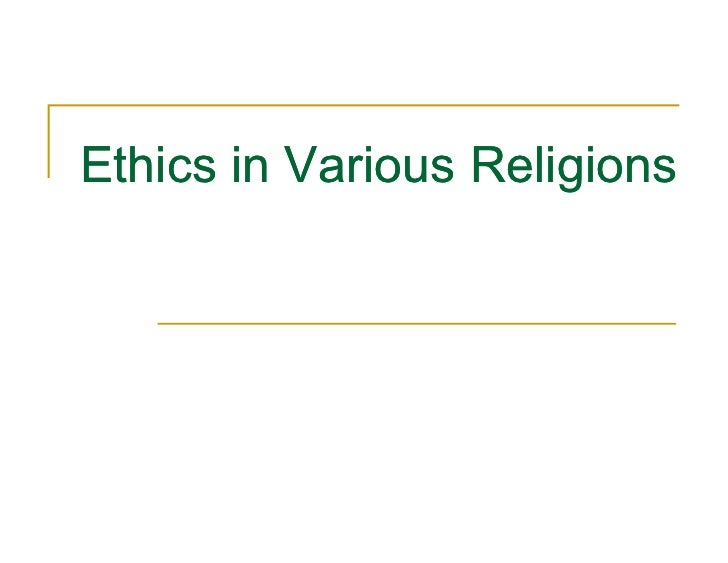 Ethics In Various Religions