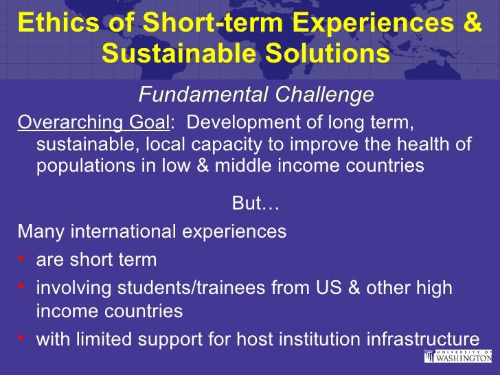 Ethics of Short-term Experiences Abroad and Sustainable Solutions: Judy Wasserheit
