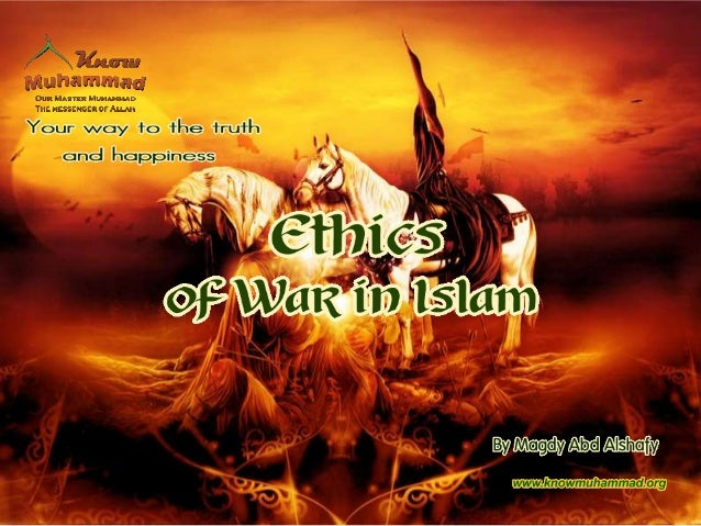 Ethics of war in islam