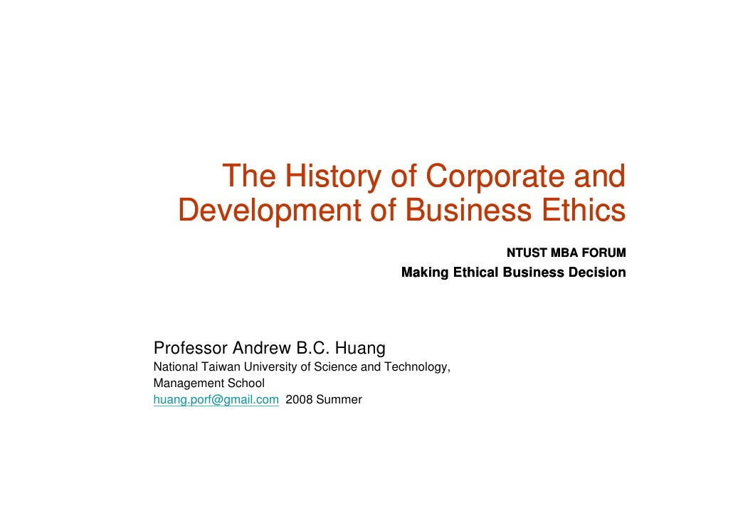 The History of Corporate and     Development of Business Ethi     D   l      t fB i       Ethics                          ...