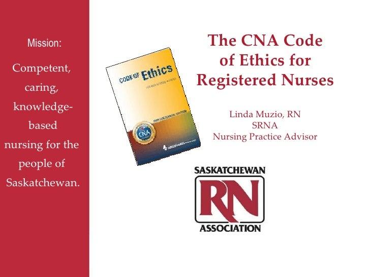 Ethics presentation from Saskatchewan RN Association