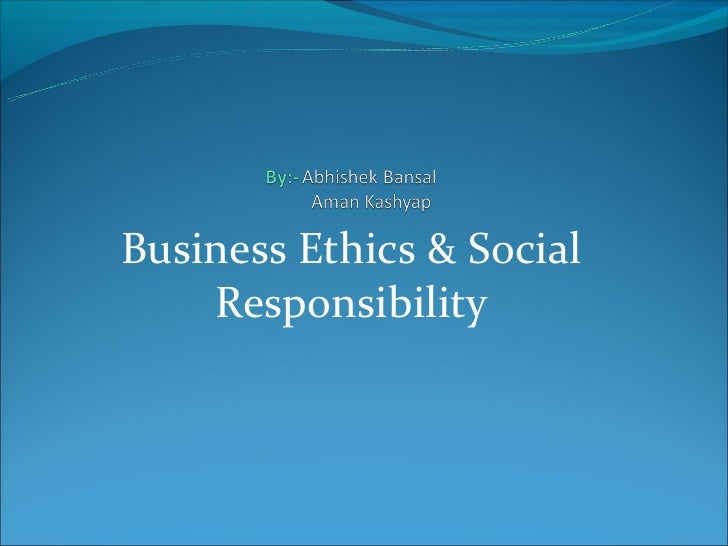 Ethics & social responsibility