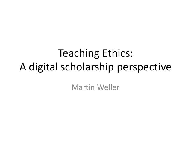 The Ethics of Digital Scholarship
