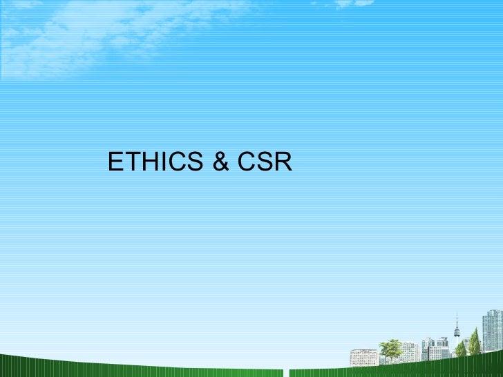 ETHICS & CSR