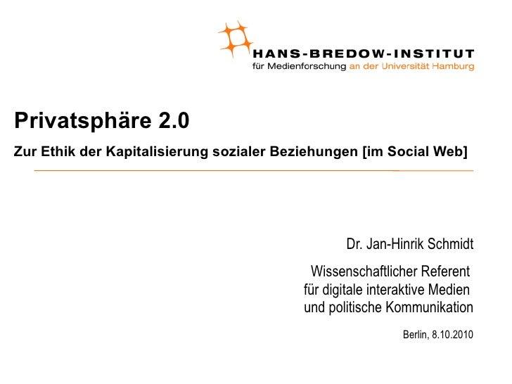 Privatsphäre 2.0 - Zur Ethik der Kapitalisierung sozialer Beziehungen