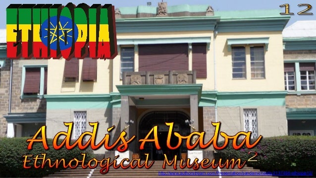 http://www.authorstream.com/Presentation/sandamichaela-2137495-ethiopia12/