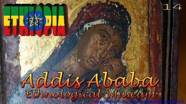 http://www.authorstream.com/Presentation/sandamichaela-2139506-ethiopia14/