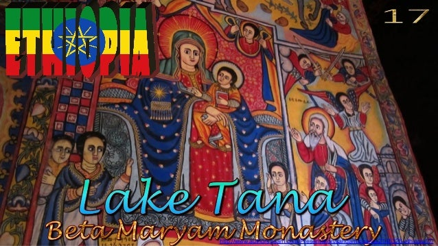 Lake Tana, Beta Maryam Monastery
