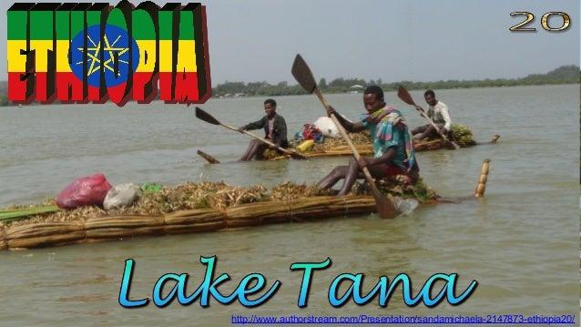 http://www.authorstream.com/Presentation/sandamichaela-2147873-ethiopia20/