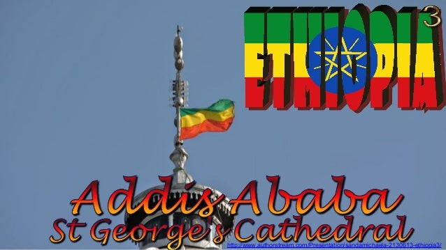 Addis Ababa, St George's Cathedral & Entoto Maryam Church