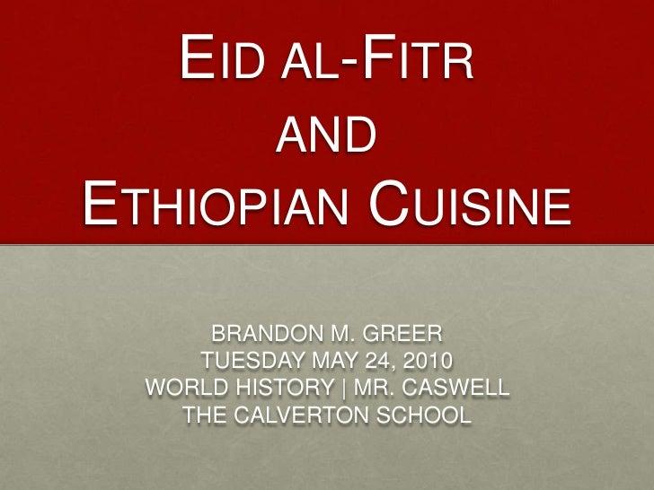 Eit Al-Fitr and Ethiopian Food