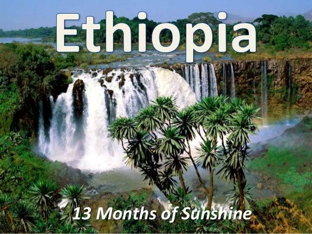 Ethiopia historic highlights   july 21, 2013