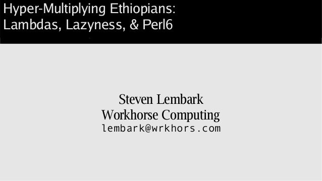 Ethiopian multiplication in Perl6