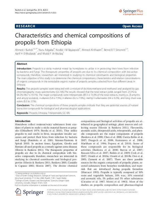 RESEARCH Open Access Characteristics and chemical compositions of propolis from Ethiopia Ahmed I Rushdi1,2,3* , Nuru Adgab...