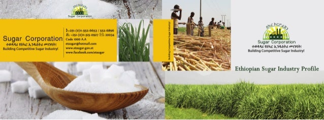 Ethiopian sugar corporation facts – December 2013