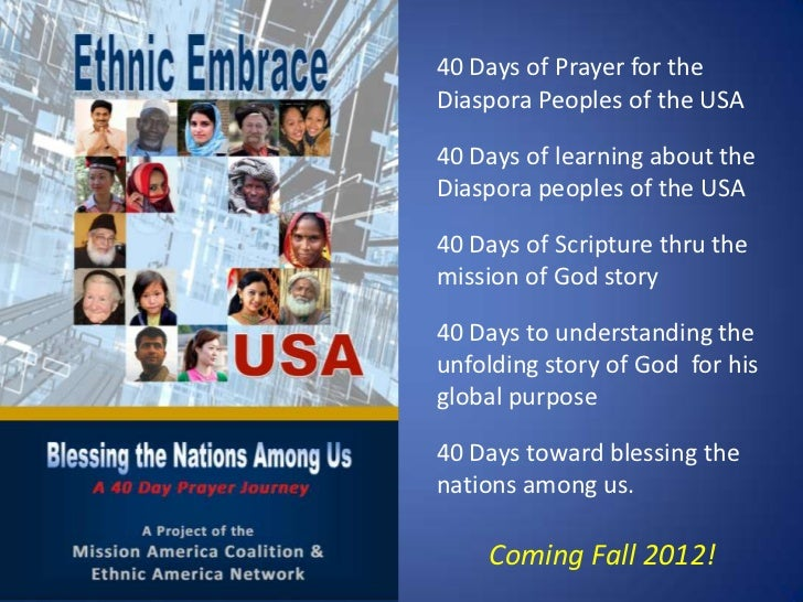 40 Days of Prayer for theDiaspora Peoples of the USA40 Days of learning about theDiaspora peoples of the USA40 Days of Scr...