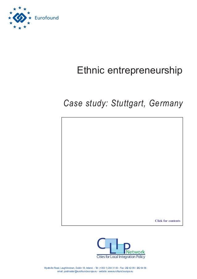 Ethnic entrepreneurship Wyattville Road, Loughlinstown, Dublin 18, Ireland. - Tel: (+353 1) 204 31 00 - Fax: 282 42 09 / 2...
