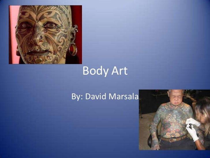 Body Art<br />By: David Marsala<br />