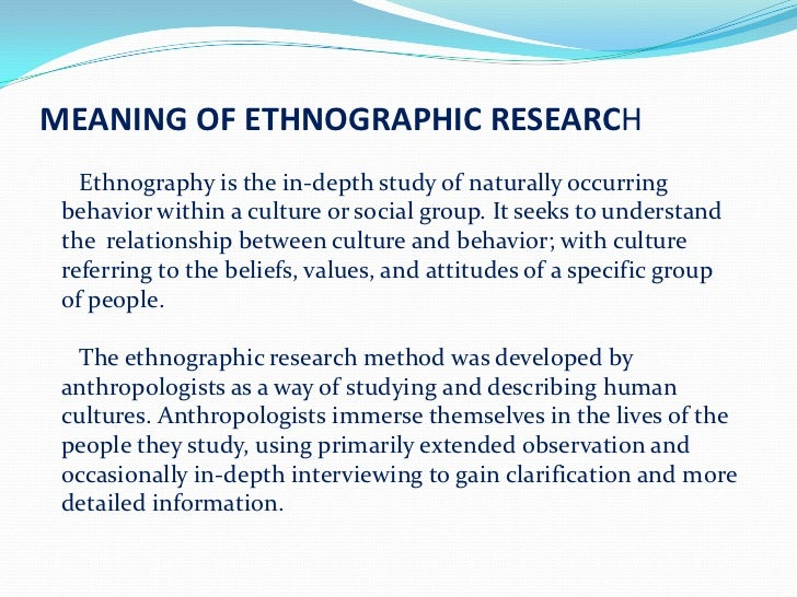 ethnographic research proposal Ethnographic research proposal my topic: with the introduction of the internet in the mid-1990's, multiple fandoms started to form online communities, one of which being the internet.