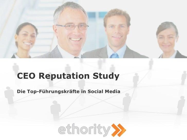 CEO Reputation Study Die Top-Führungskräfte in Social Media