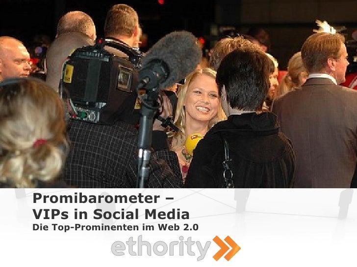 Promibarometer – VIPs in Social Media Die Top-Prominenten im Web 2.0