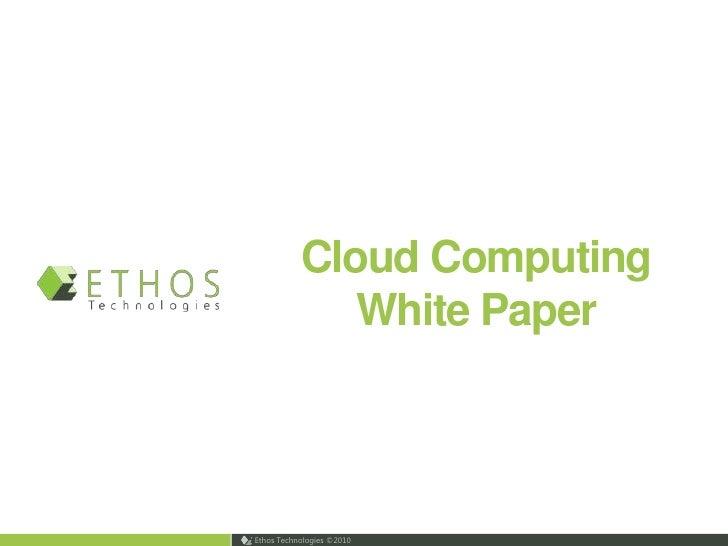 Cloud Computing White Paper<br />