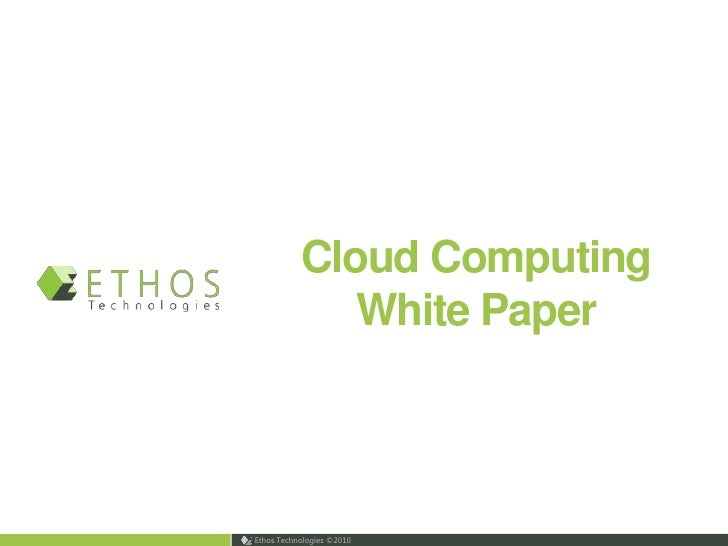 Ethos Cloud Computing White Paper-v1a