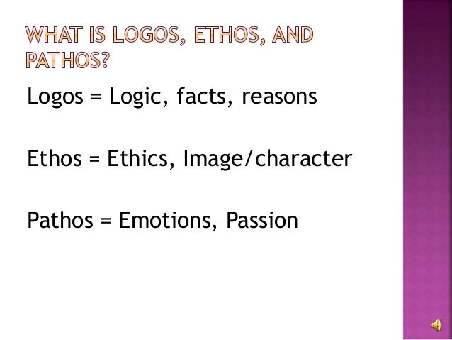 What exactly are ethos and pathos?