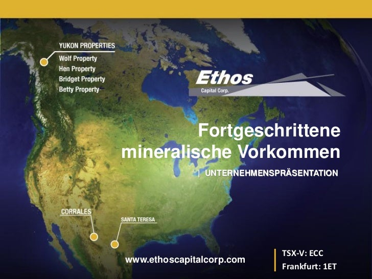 TSX-V: ECC         Fortgeschrittenemineralische Vorkommen              | UNTERNEHMENSPRÄSENTATION                         ...