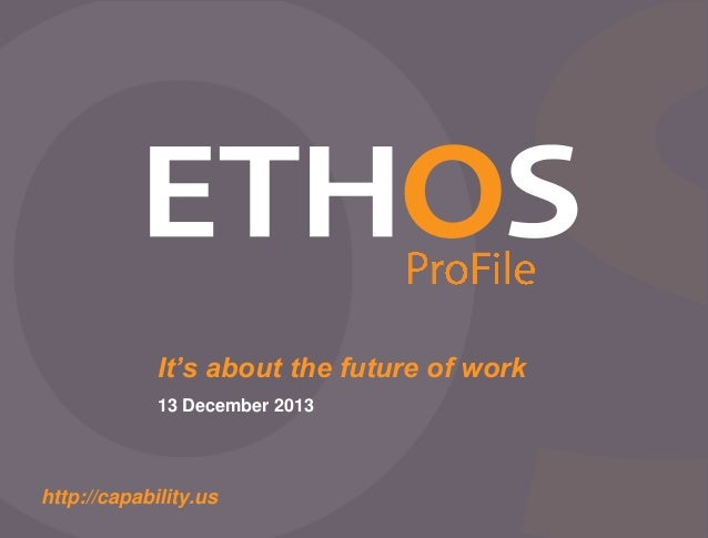 It's about the future of work 13 December 2013  http://capability.us