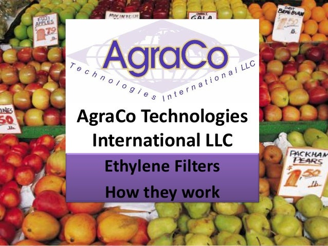 AgraCo Technologies International LLC   Ethylene Filters   How they work