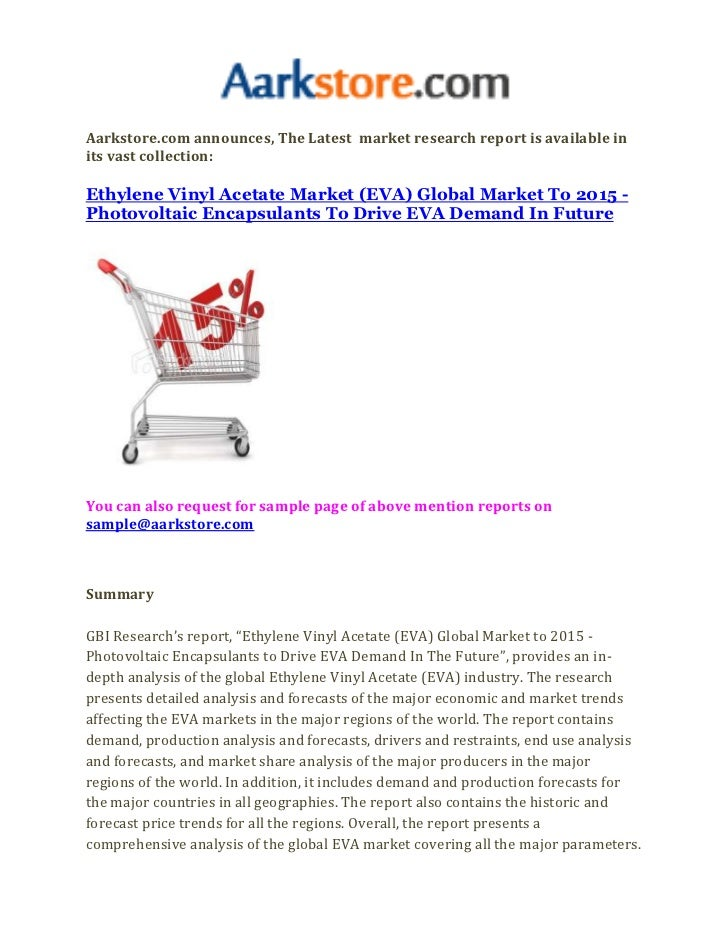 Ethylene vinyl acetate market (eva) global market to 2015