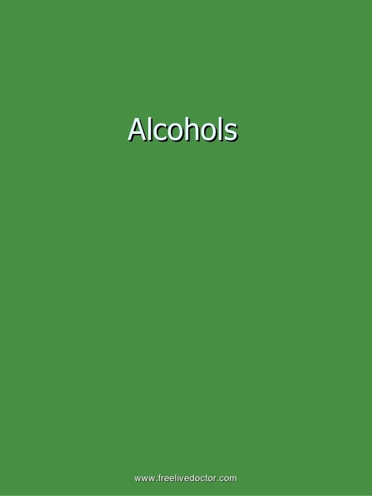 Alcohols www.freelivedoctor.com