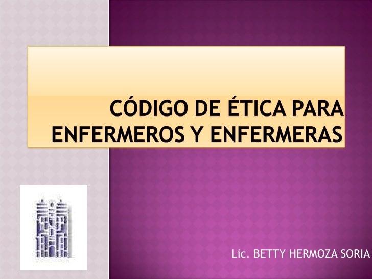 Lic. BETTY HERMOZA SORIA