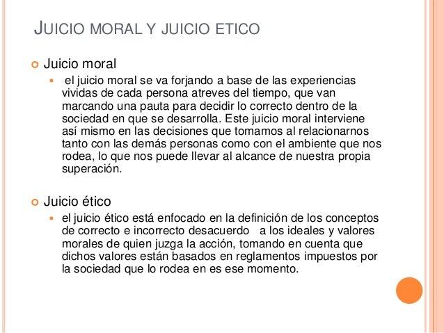 Juicio Moral y Juicio Etico - Taller de Etica
