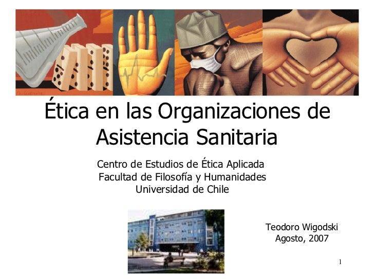 Etica en las Organizaciones de Asistencia Sanitaria