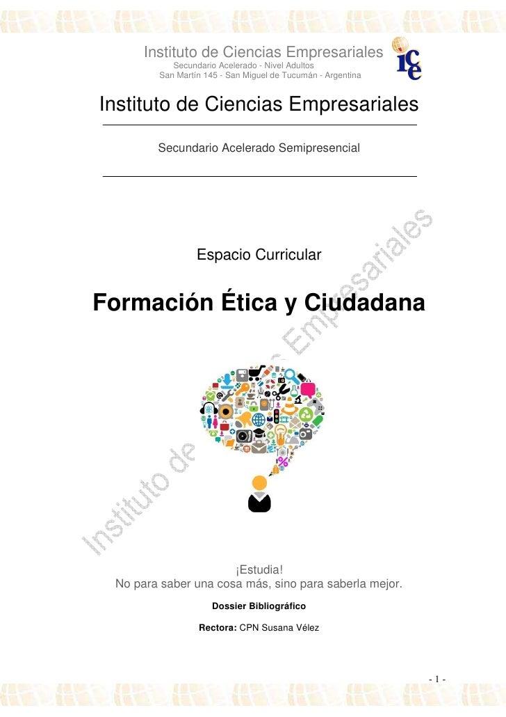 Instituto de Ciencias Empresariales           Secundario Acelerado - Nivel Adultos        San Martín 145 - San Miguel de T...