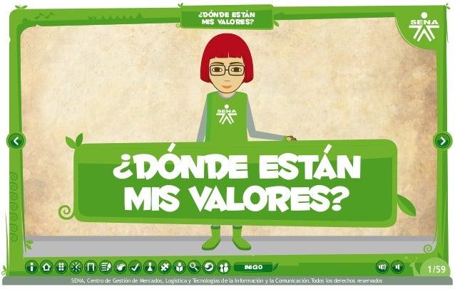 ¿dónde están mis valores? ¿dónde están mis valores? /591 SENA, Centro de Gestión de Mercados, Logística y Tecnologías de l...