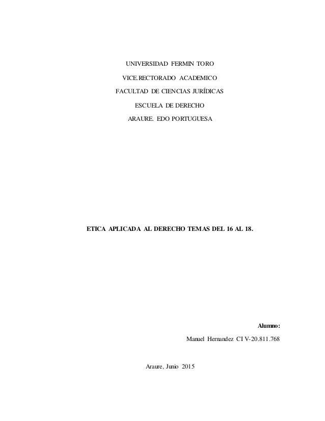 UNIVERSIDAD FERMIN TORO VICE.RECTORADO ACADEMICO FACULTAD DE CIENCIAS JURÍDICAS ESCUELA DE DERECHO ARAURE. EDO PORTUGUESA ...