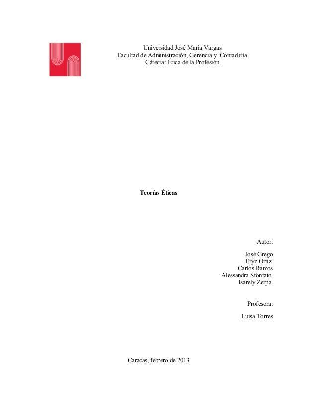Universidad José Maria VargasFacultad de Administración, Gerencia y Contaduría           Cátedra: Ética de la Profesión   ...