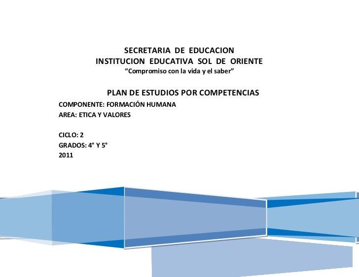 """SECRETARIA DE EDUCACION           INSTITUCION EDUCATIVA SOL DE ORIENTE                  """"Compromiso con la vida y el saber..."""