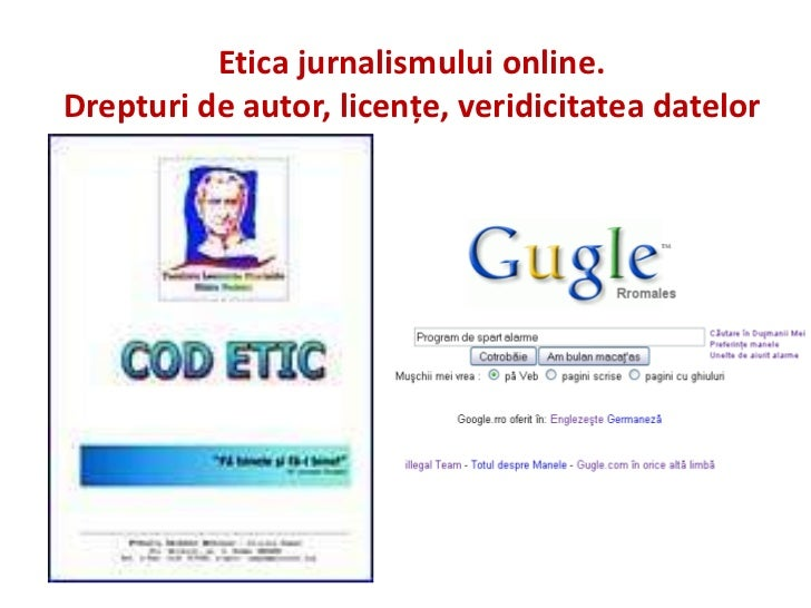 Etica jurnalismului online.Drepturi de autor, licenţe, veridicitatea datelor