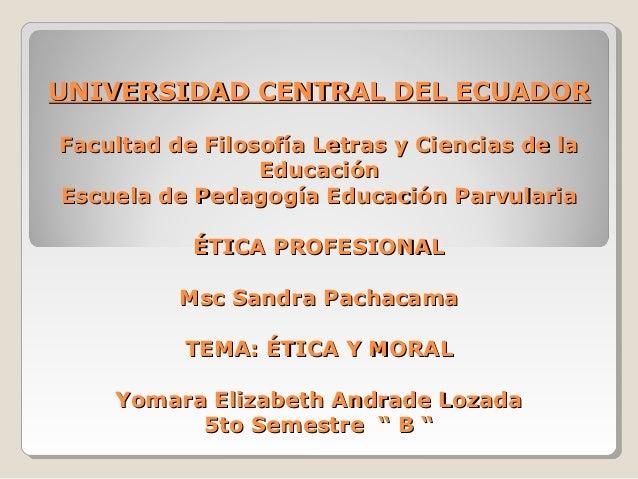 Etica profesional por Yomara Andrade