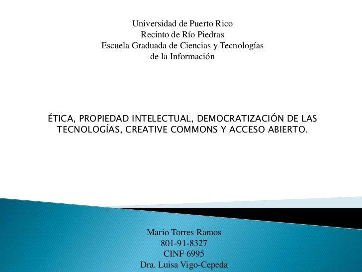 Etica, Propiedad Intelectual,Creative Commons, Open Access