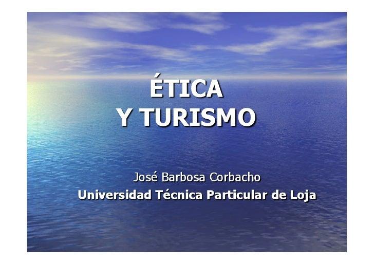 Ponencia Congreso Turismo: Ética y turismo
