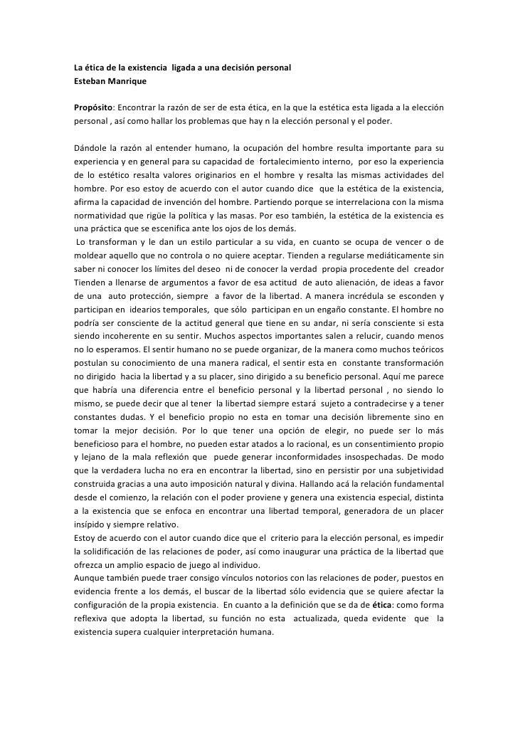La ética de la existencia  ligada a una decisión personal<br />Esteban Manrique<br />Propósito: Encontrar la razón de ser ...
