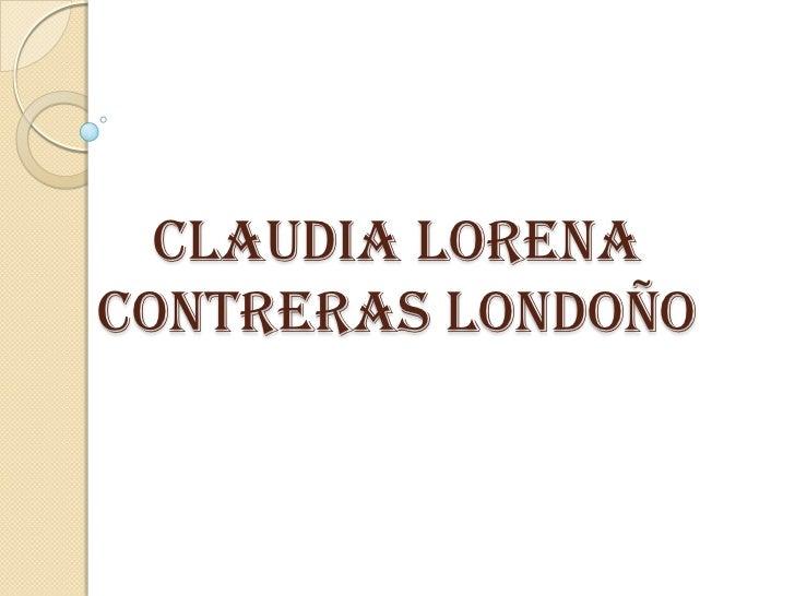 CLAUDIA LORENACONTRERAS LONDOÑO