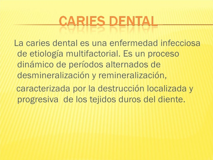 Etiologia caries dental