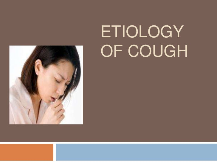 Etiology of cough