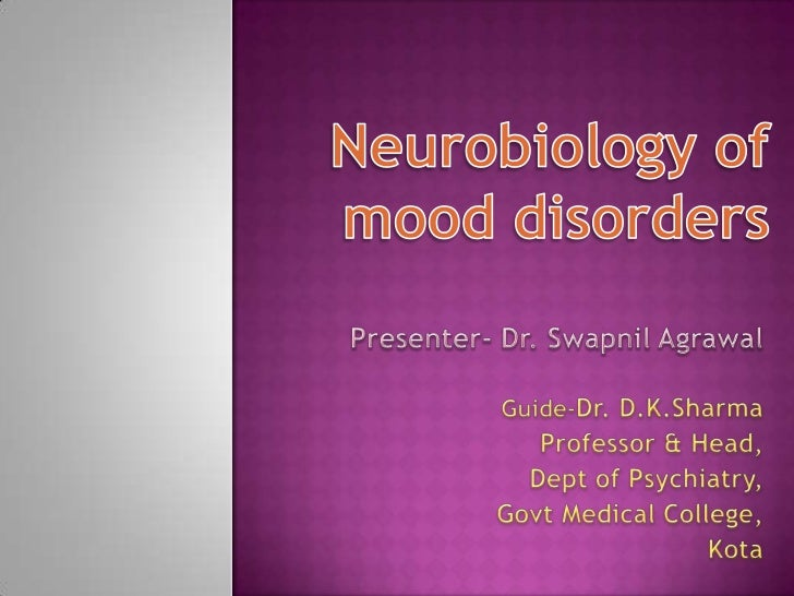 Etiology of mood disorder by swapnil agrawal